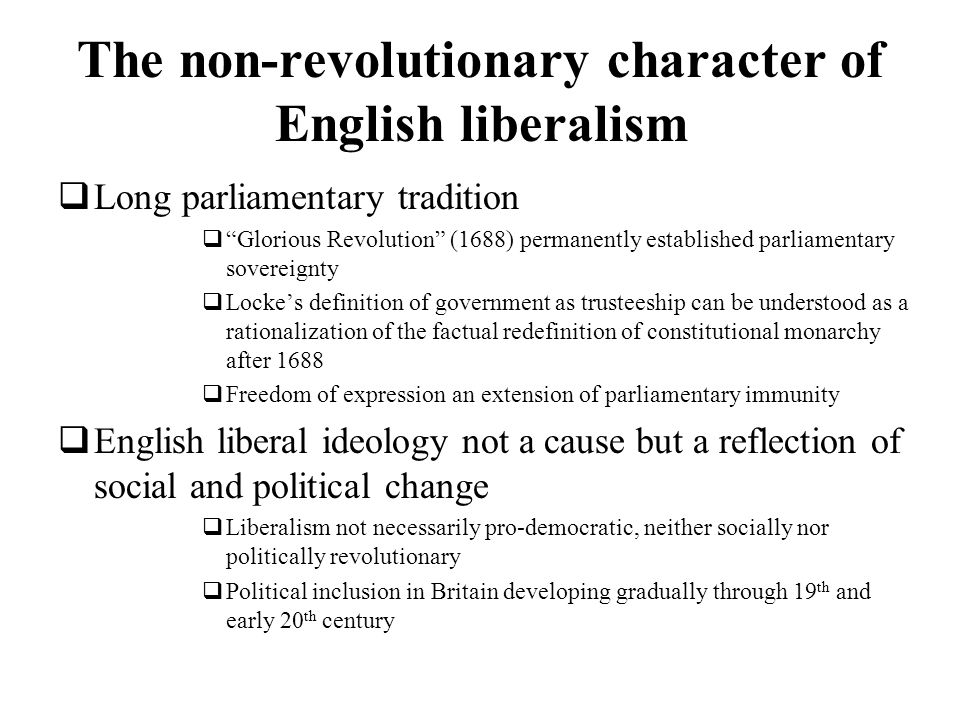 The non-revolutionary character of English liberalism