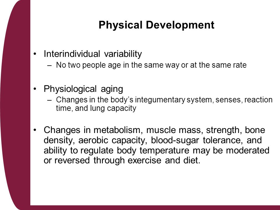 Consider, Physical development of adults has analogue?