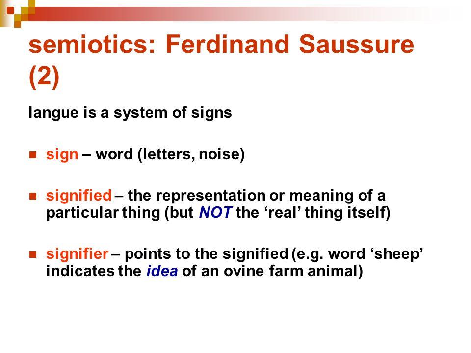 semiotics: Ferdinand Saussure (2)