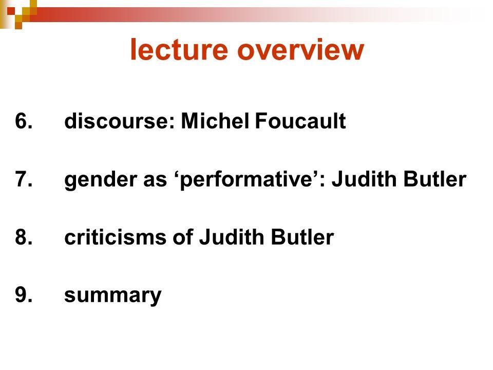 lecture overview 6. discourse: Michel Foucault