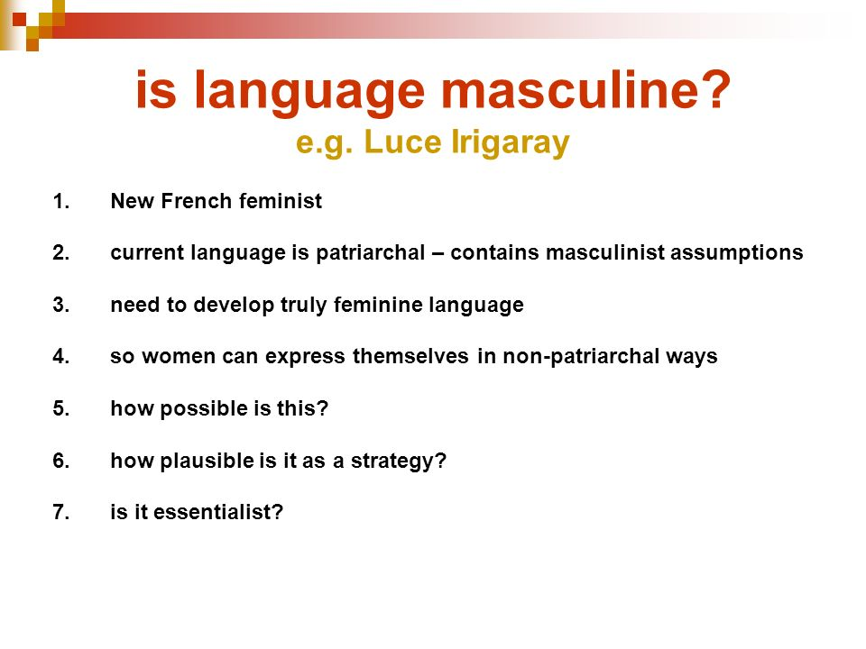 is language masculine e.g. Luce Irigaray