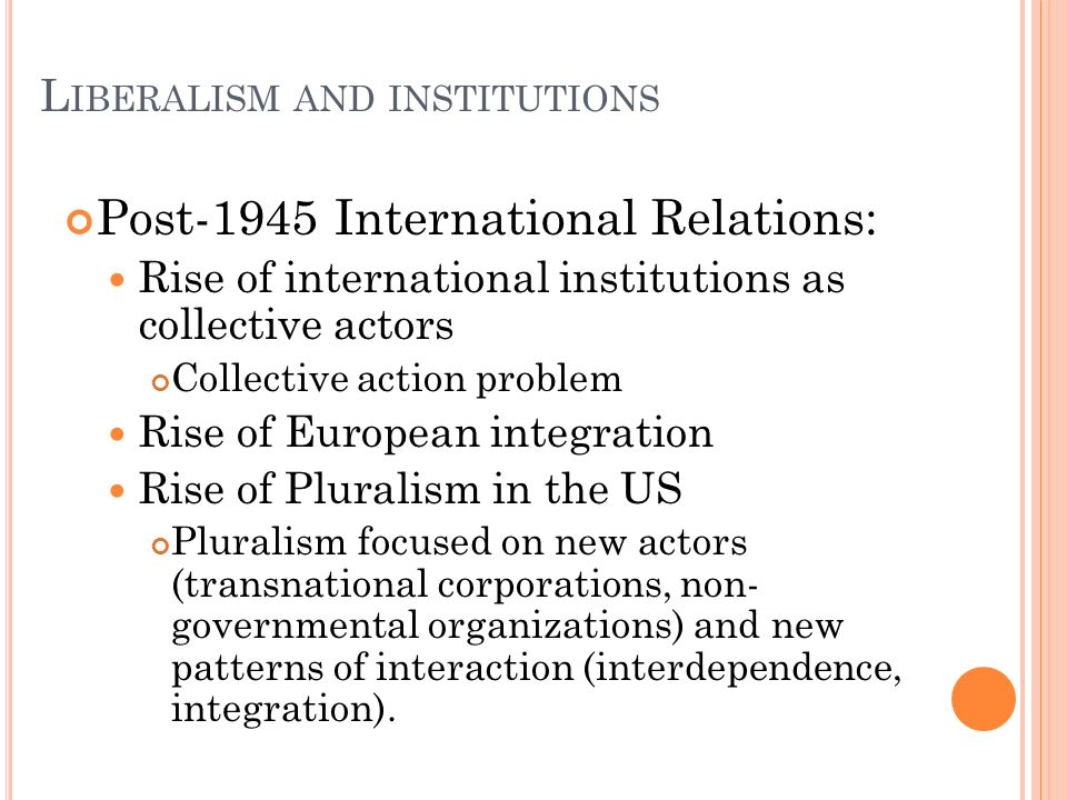 Liberalism and institutions