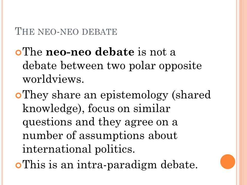 This is an intra-paradigm debate.