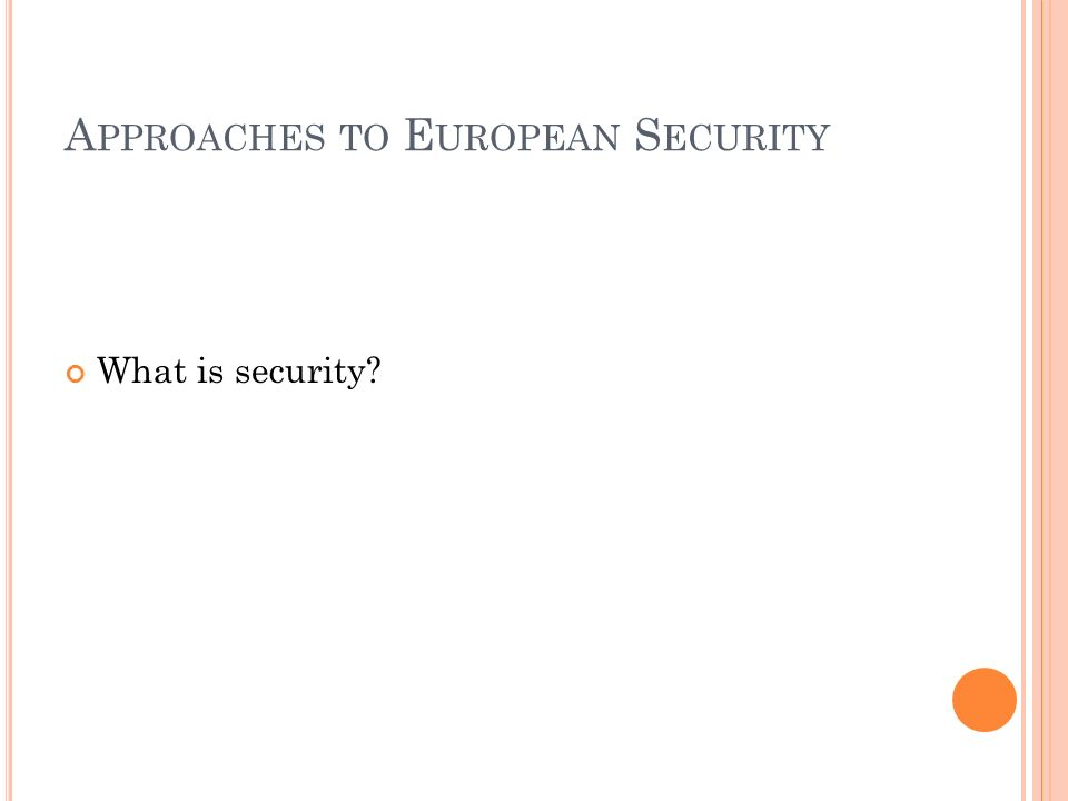 Approaches to European Security