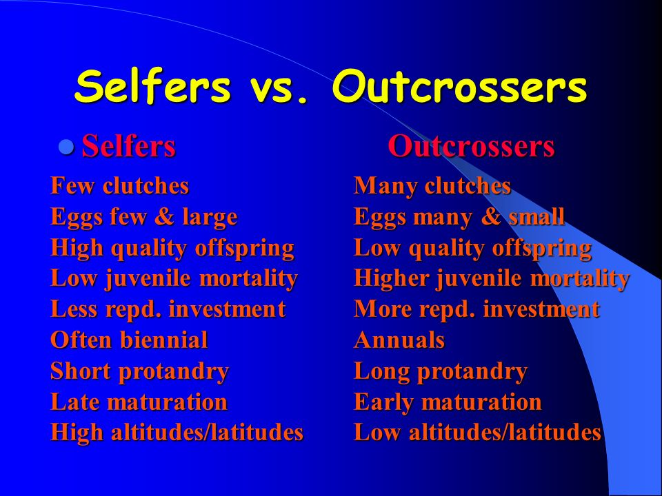 Selfers vs. Outcrossers