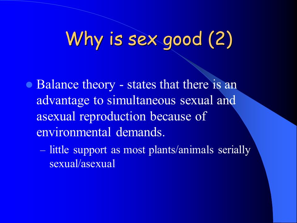 Why is sex good (2)