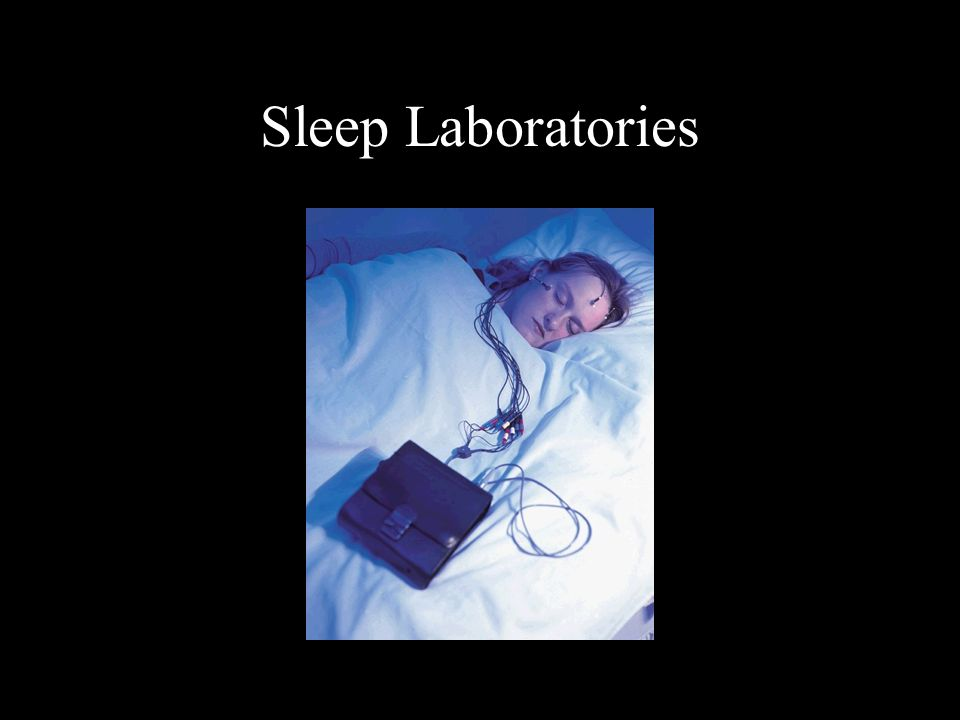 Sleep Laboratories