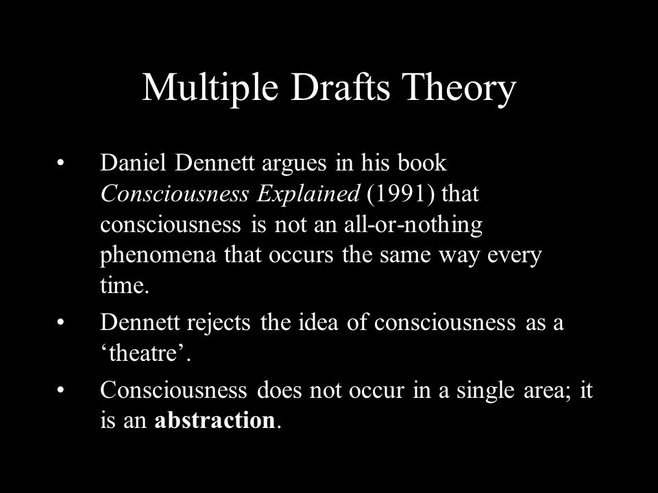 Multiple Drafts Theory