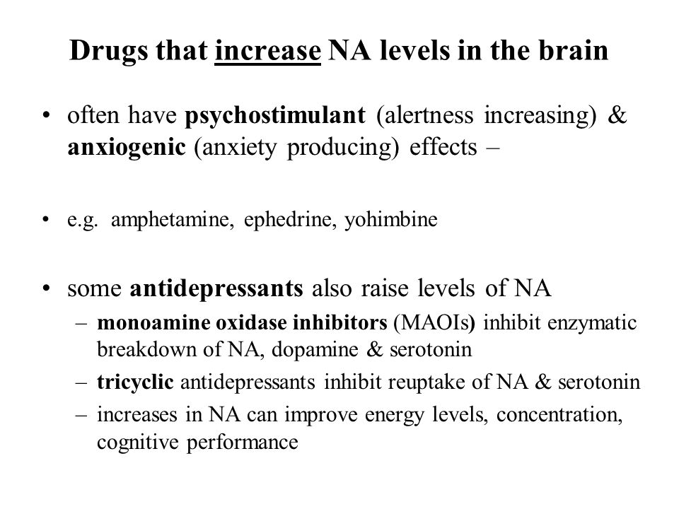 Drugs that increase NA levels in the brain