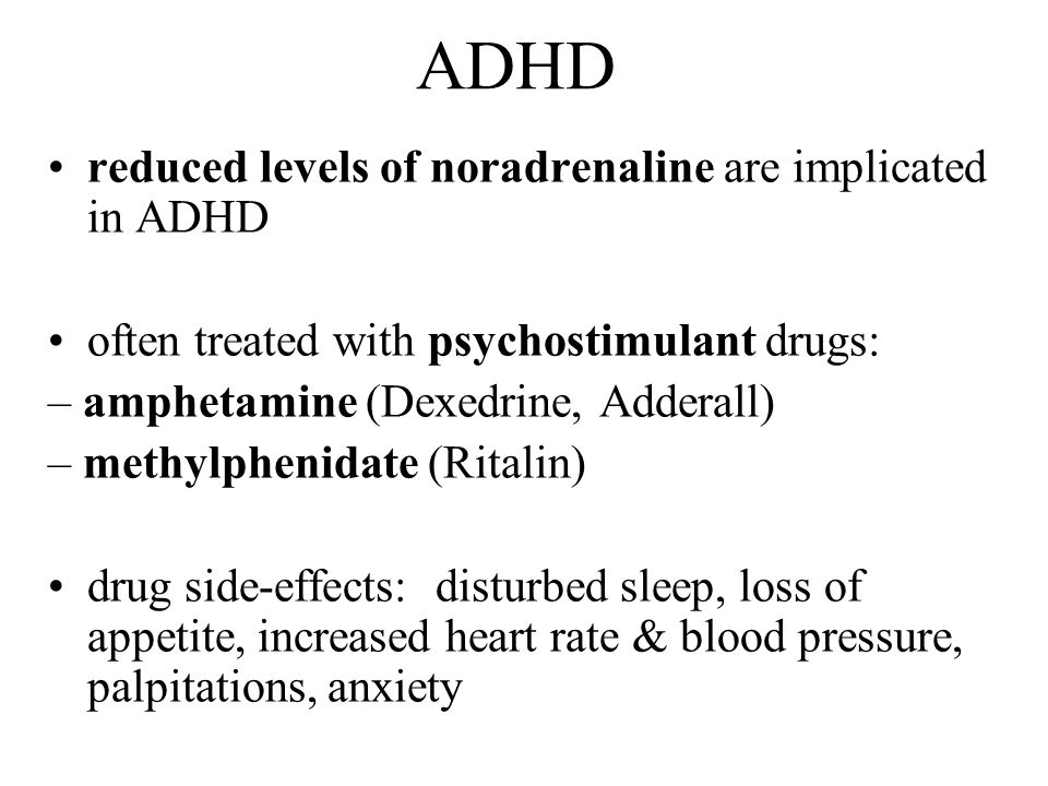 ADHD reduced levels of noradrenaline are implicated in ADHD