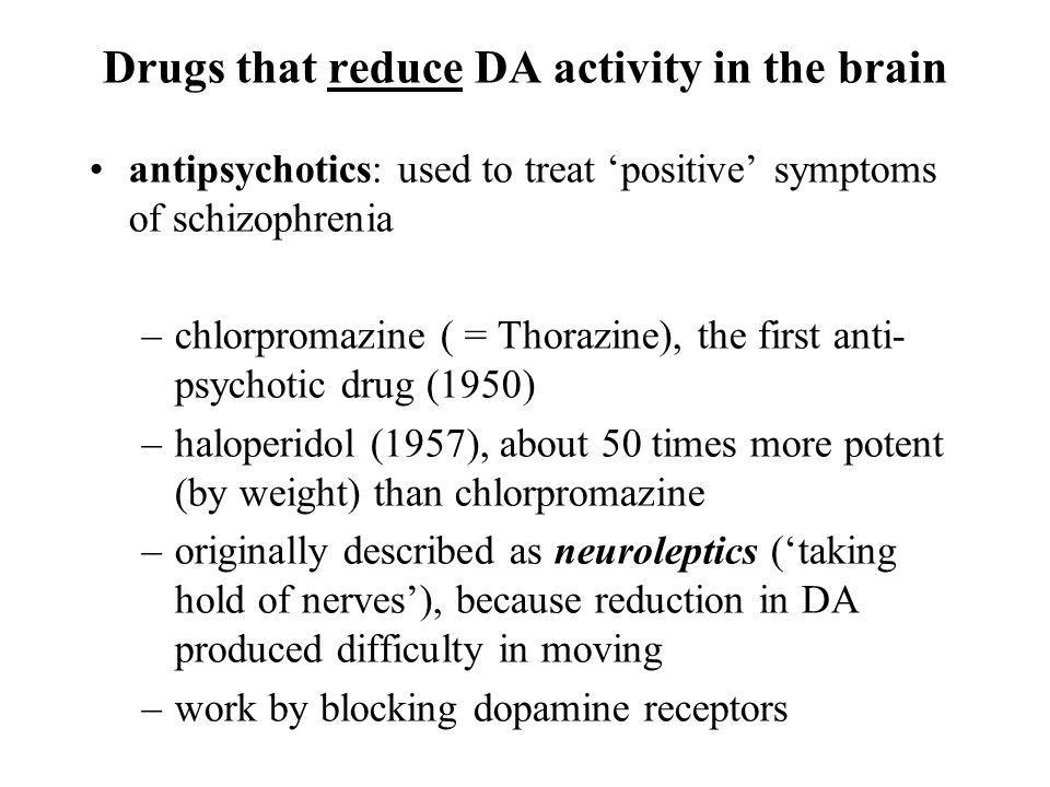 Drugs that reduce DA activity in the brain