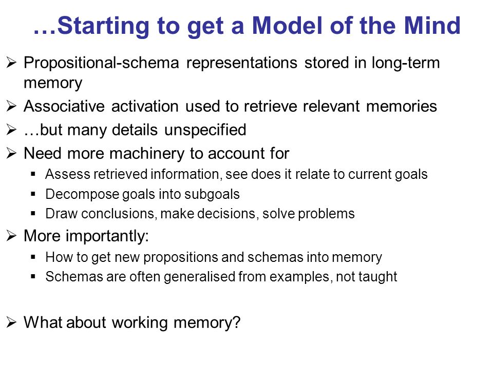 …Starting to get a Model of the Mind