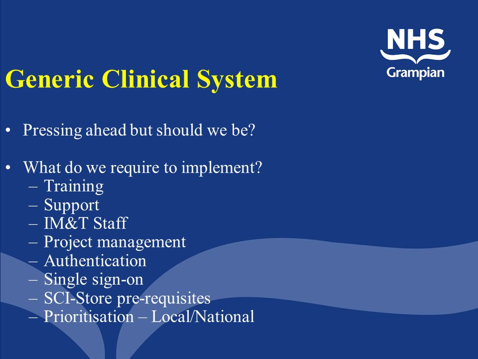 Generic Clinical System