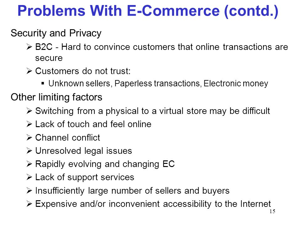 Problems With E-Commerce (contd.)