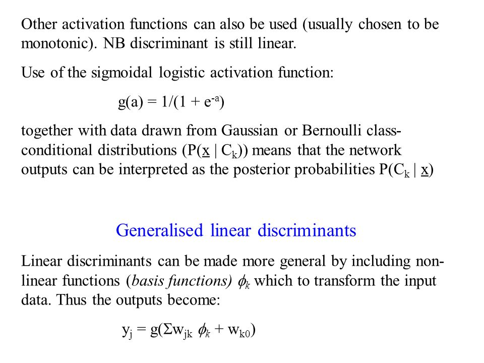 Generalised linear discriminants