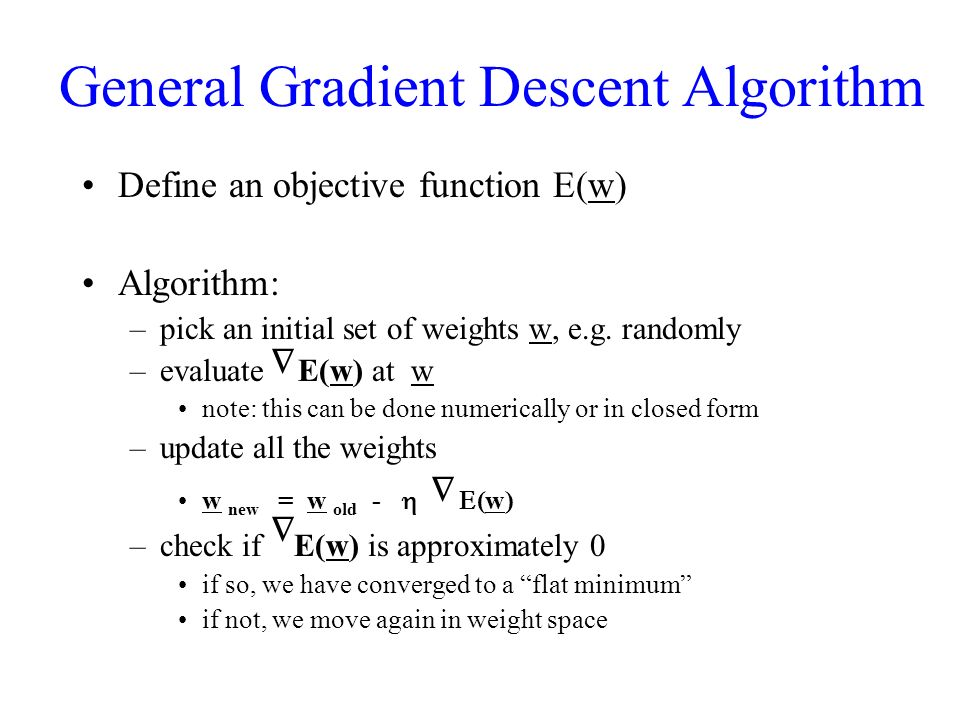 General Gradient Descent Algorithm