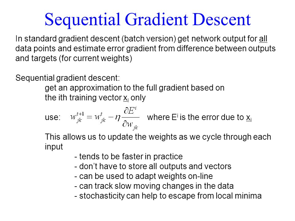 Sequential Gradient Descent