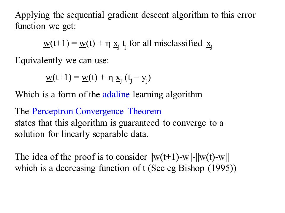 Applying the sequential gradient descent algorithm to this error function we get: