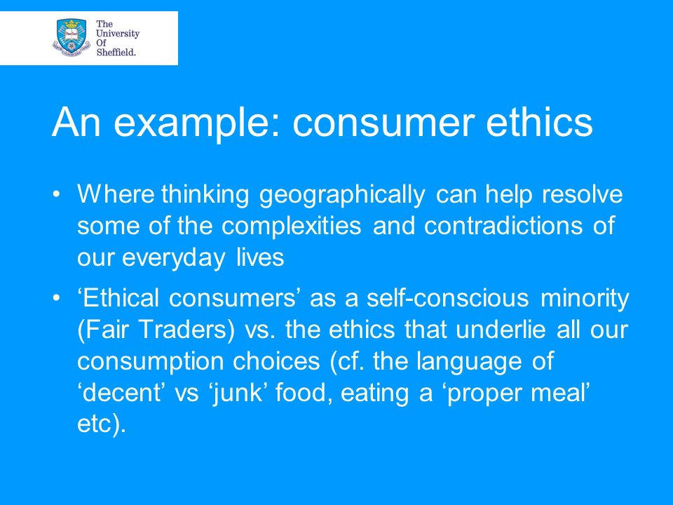 An example: consumer ethics