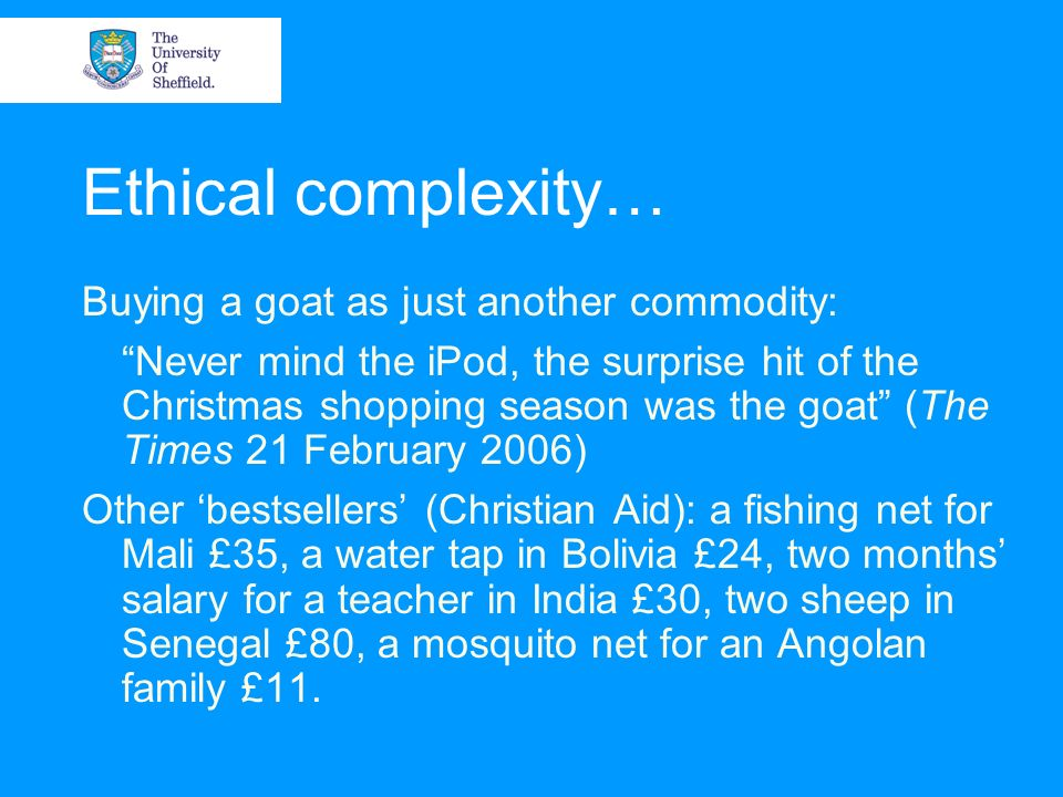 Ethical complexity… Buying a goat as just another commodity: