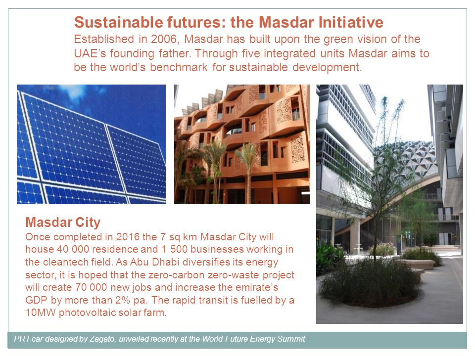 Sustainable futures: the Masdar Initiative