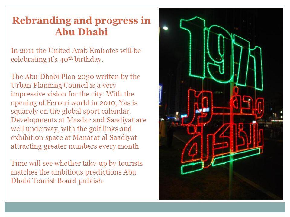 Rebranding and progress in Abu Dhabi