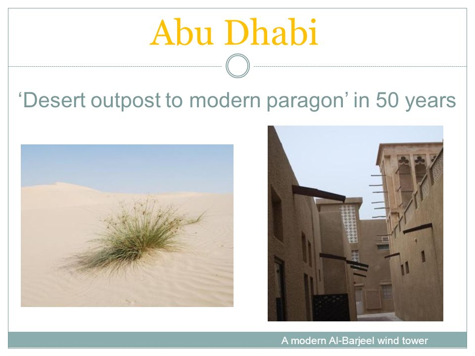 Abu Dhabi 'Desert outpost to modern paragon' in 50 years