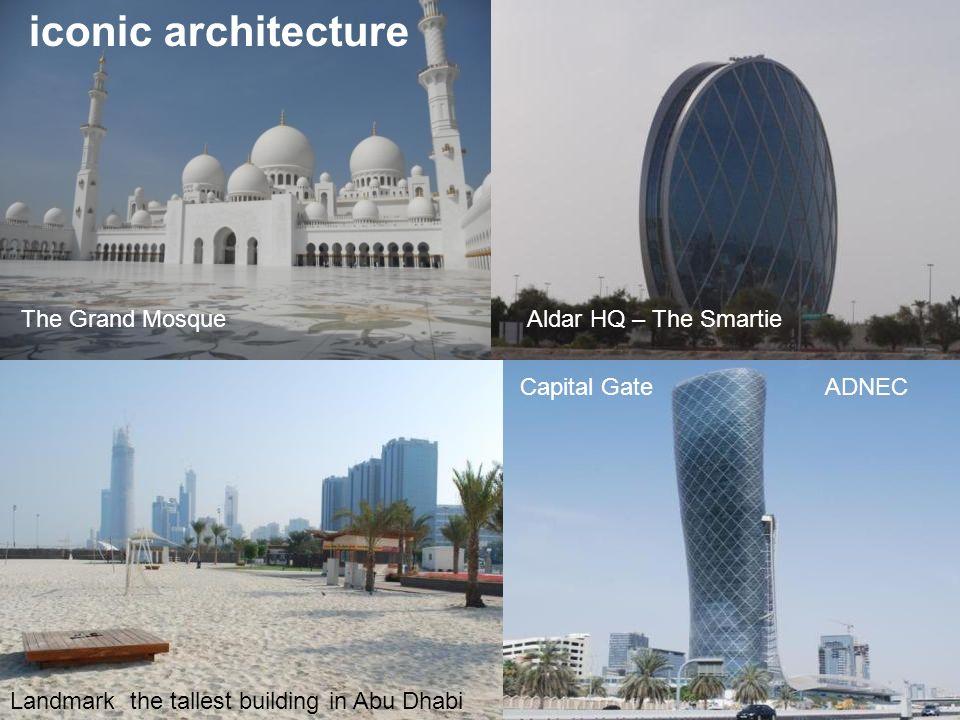 iconic architecture The Grand Mosque Aldar HQ – The Smartie