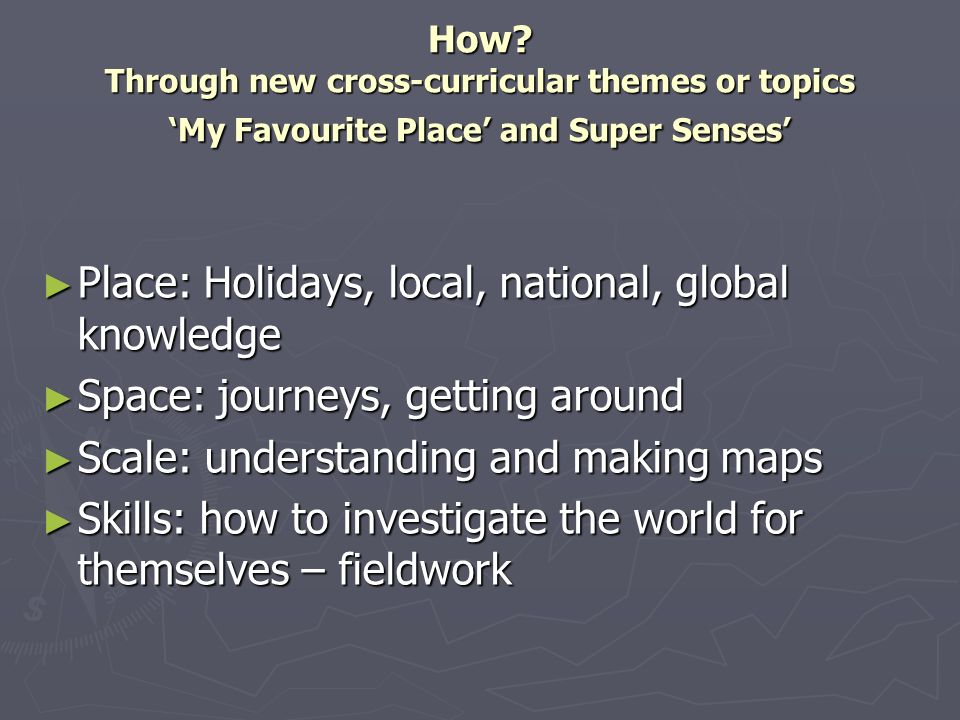 Place: Holidays, local, national, global knowledge