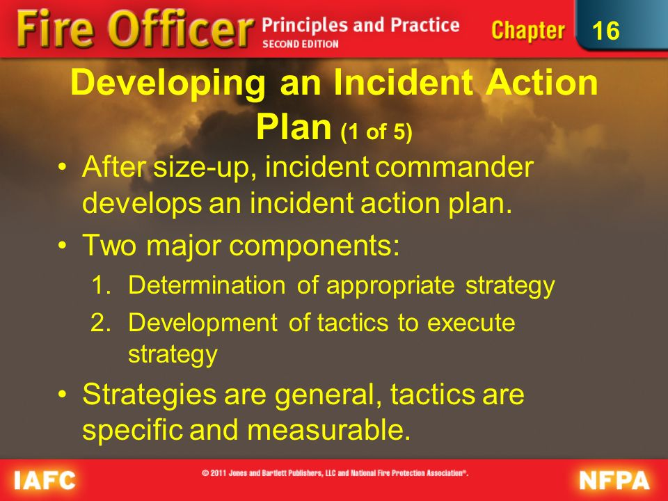 incident action plan 2 An incident action plan (iap) formally documents incident goals (known as control objectives in nims), operational period objectives, and the response.