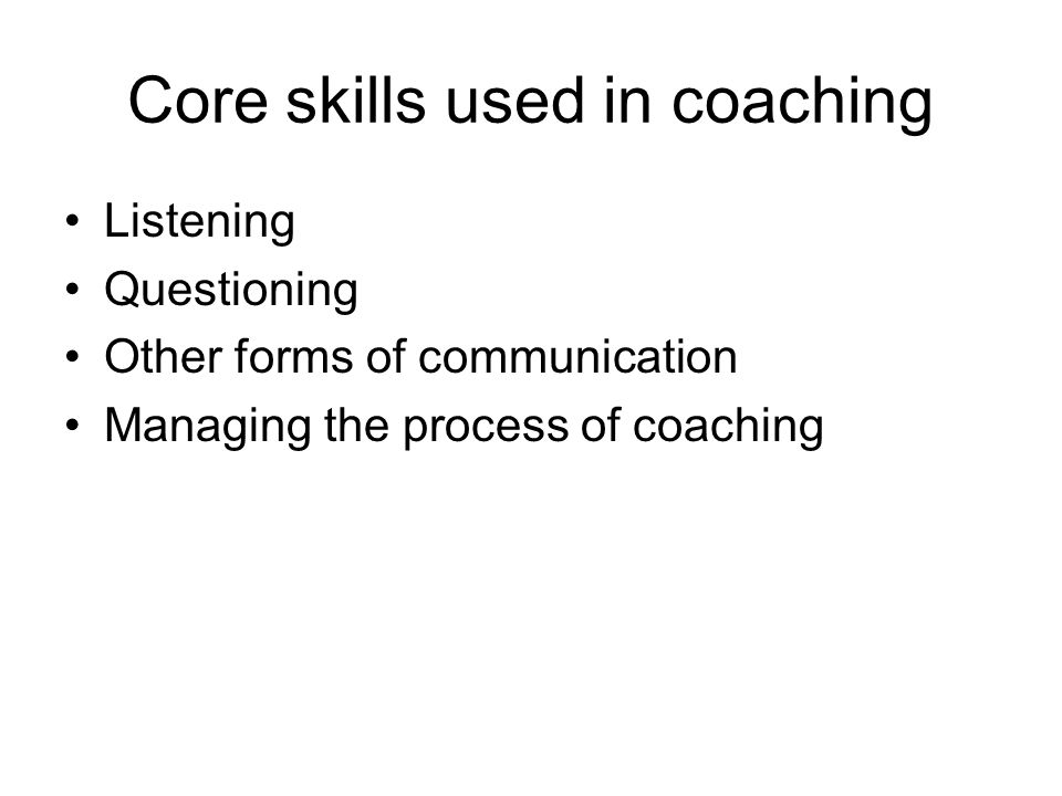 Core skills used in coaching