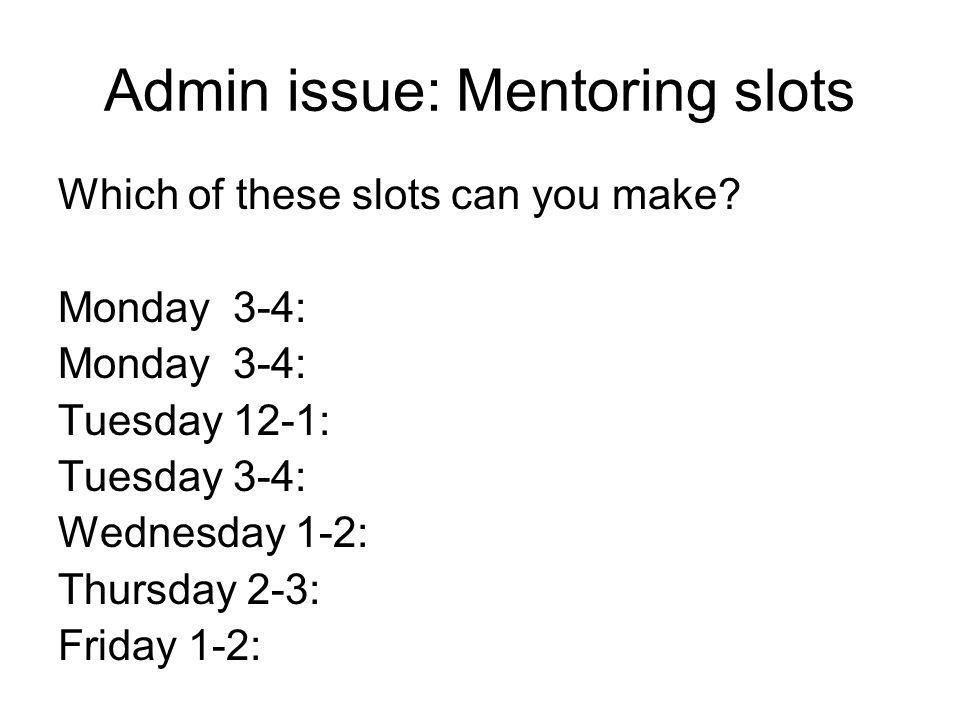 Admin issue: Mentoring slots