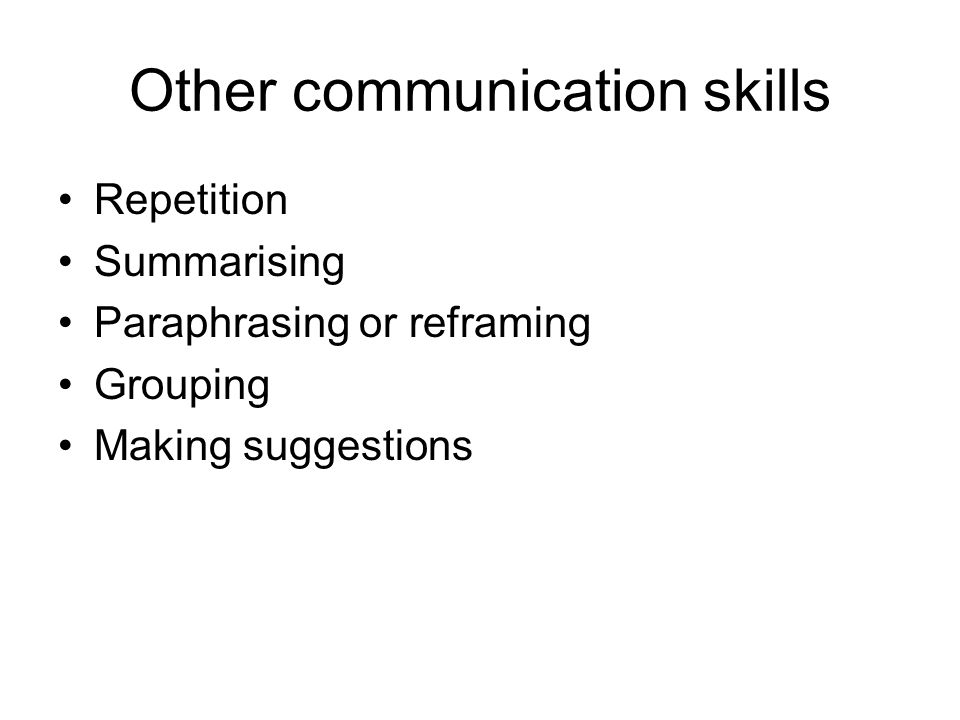 Other communication skills