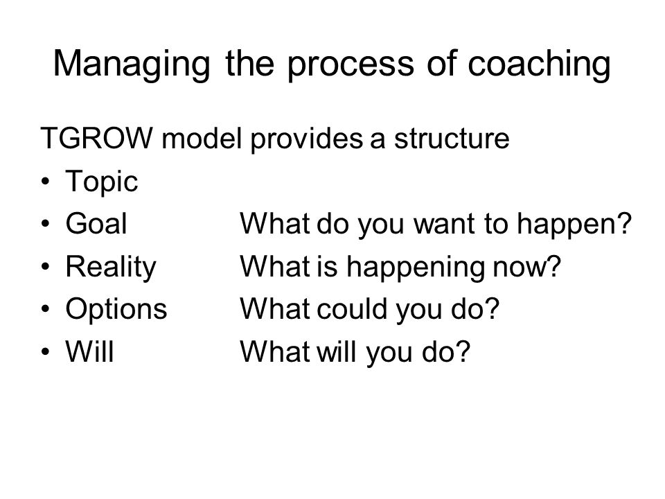 Managing the process of coaching
