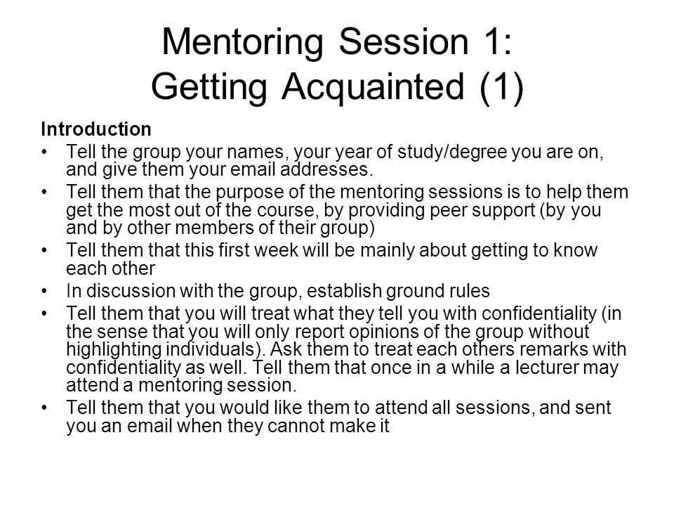 Mentoring Session 1: Getting Acquainted (1)