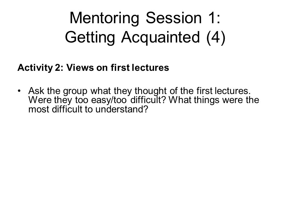 Mentoring Session 1: Getting Acquainted (4)