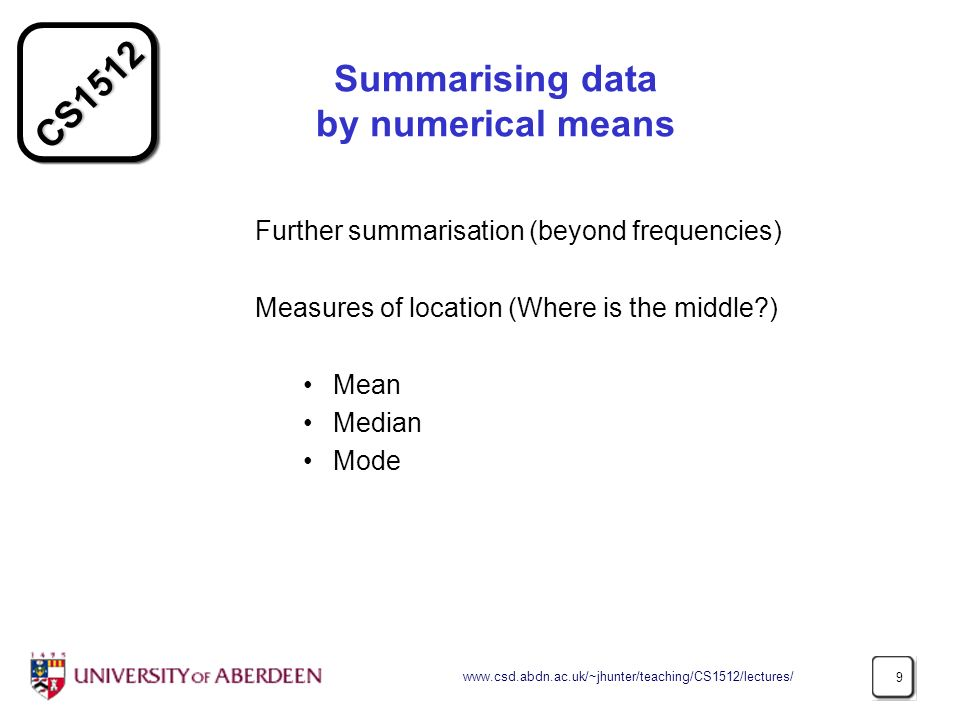 Summarising data by numerical means
