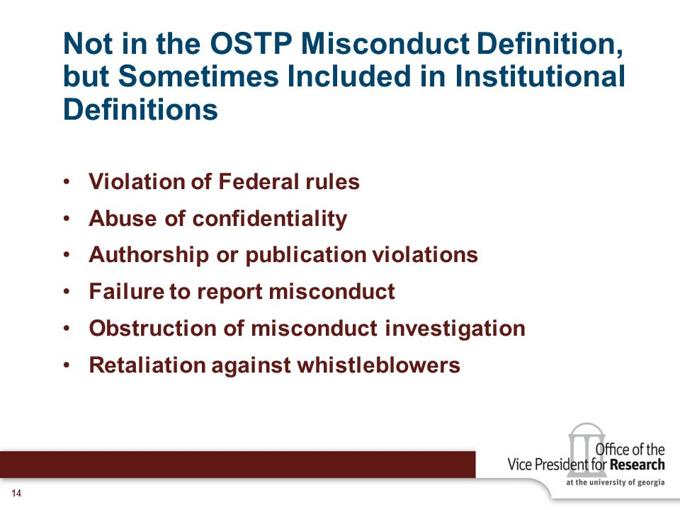 Not in the OSTP Misconduct Definition, but Sometimes Included in Institutional Definitions