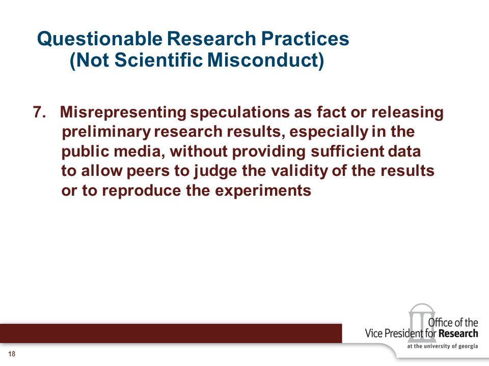 Questionable Research Practices (Not Scientific Misconduct)