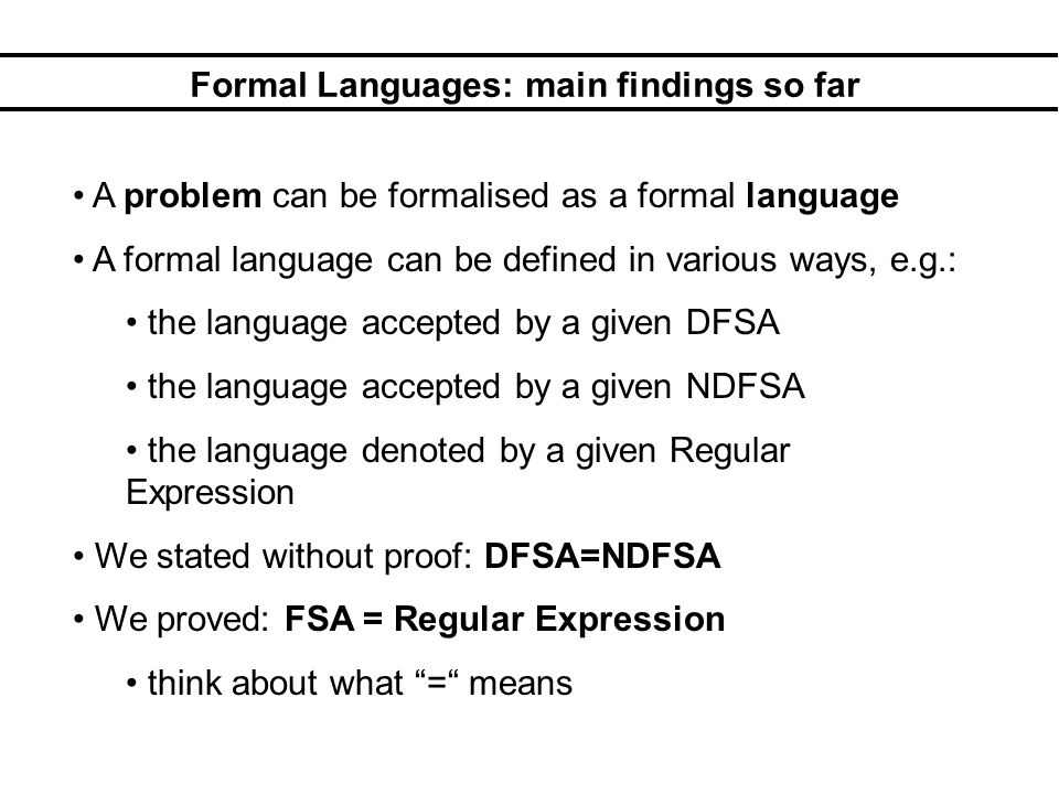 Formal Languages: main findings so far