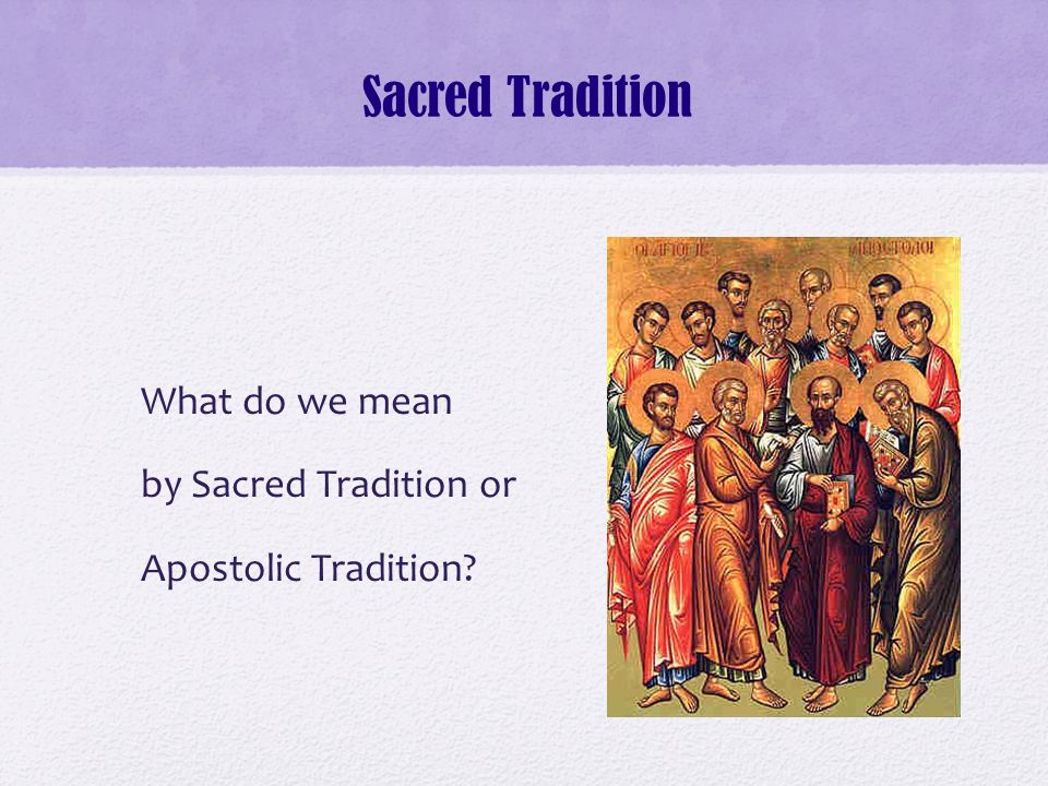 Sacred Tradition And Sacred Scripture Ppt Video Online