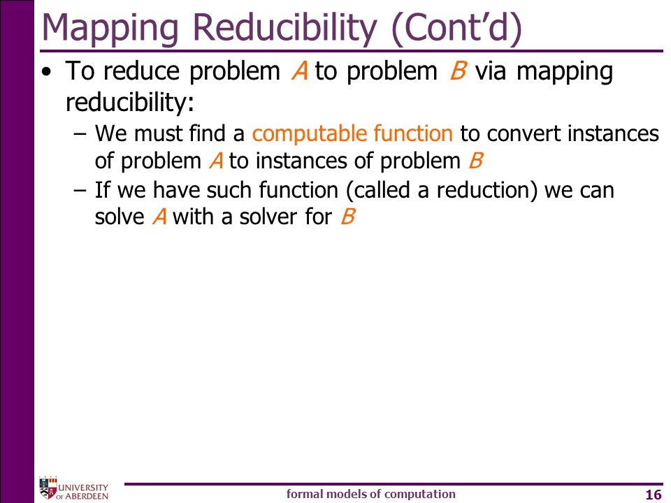 Mapping Reducibility (Cont'd)