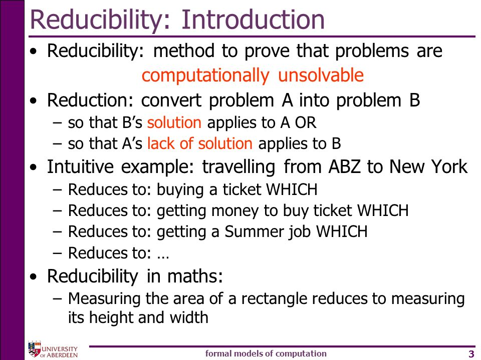 Reducibility: Introduction