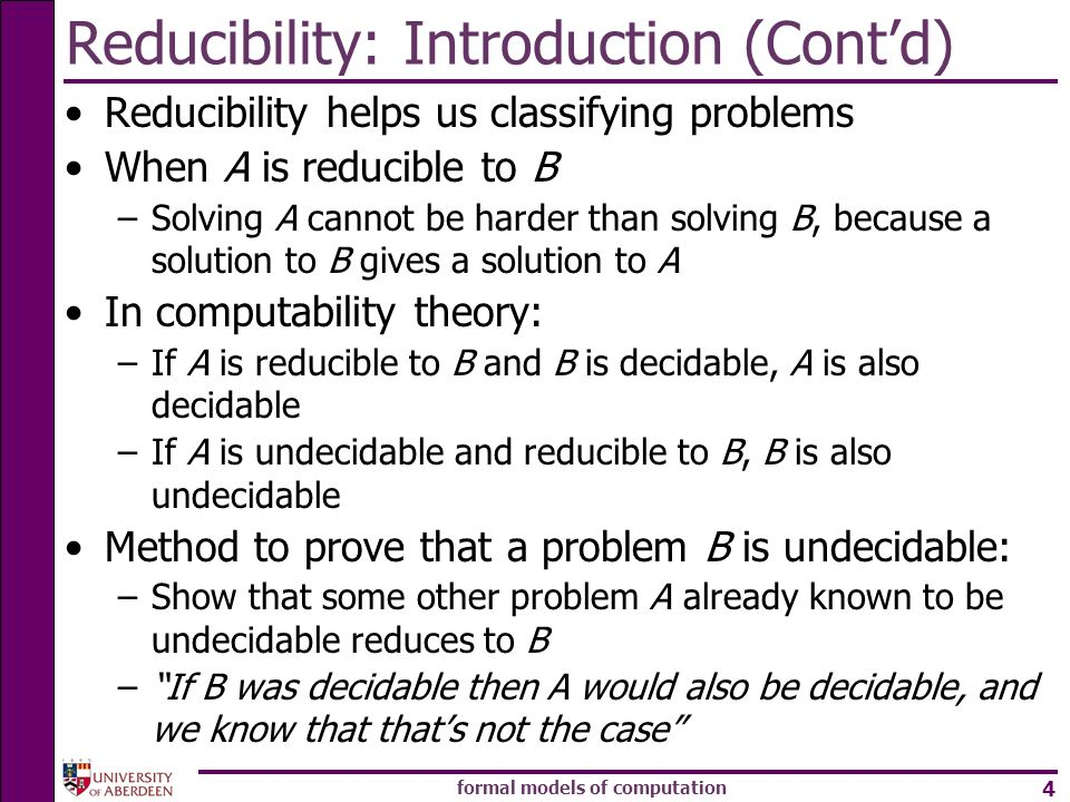 Reducibility: Introduction (Cont'd)