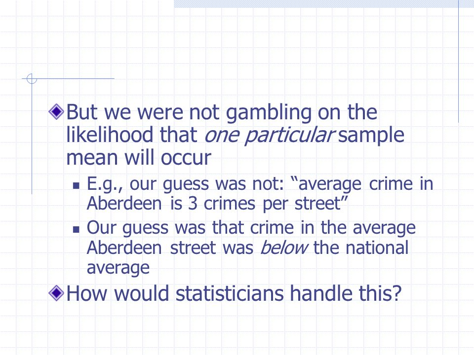 How would statisticians handle this