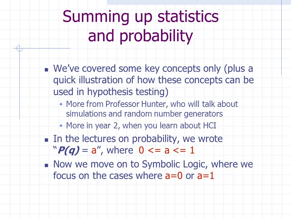 Summing up statistics and probability