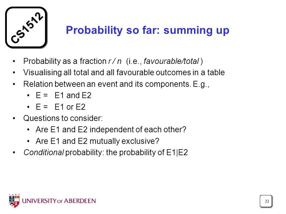 Probability so far: summing up
