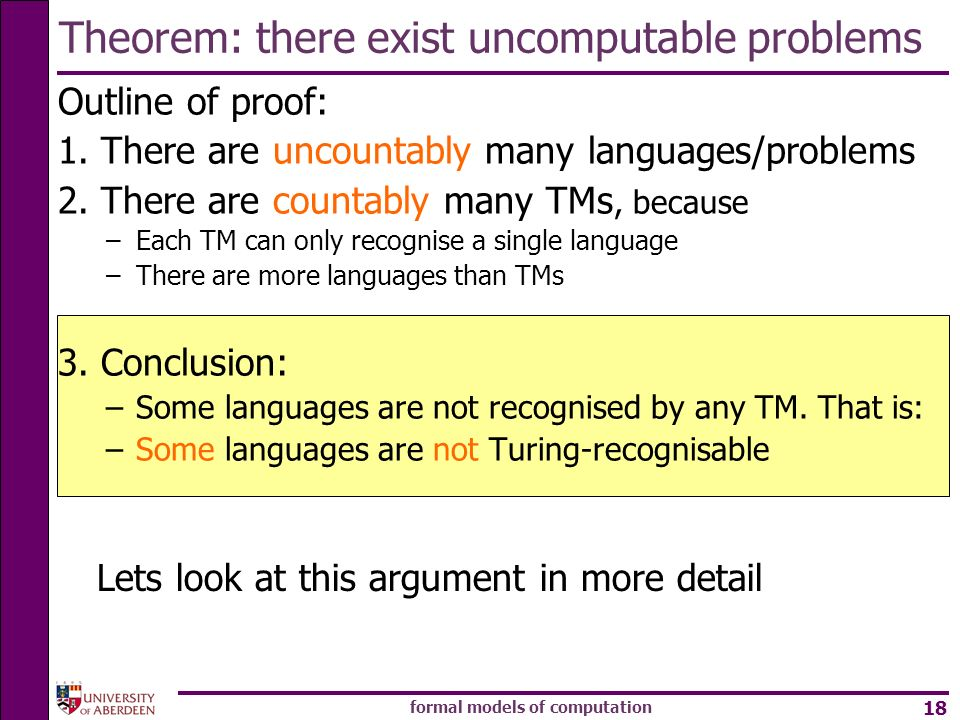 Theorem: there exist uncomputable problems