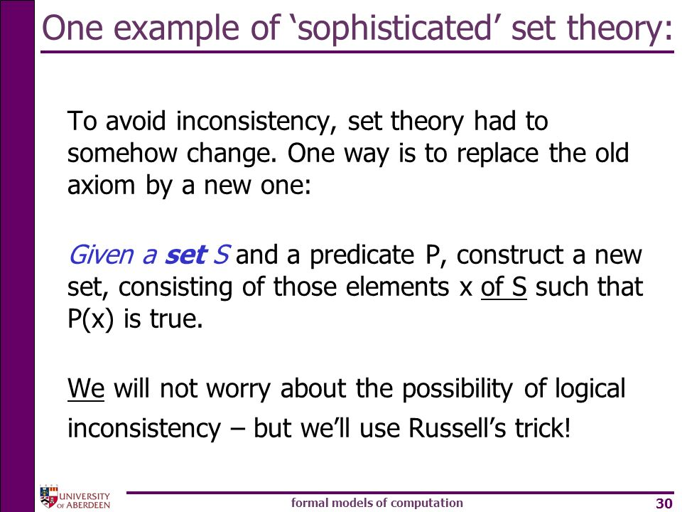 One example of 'sophisticated' set theory: