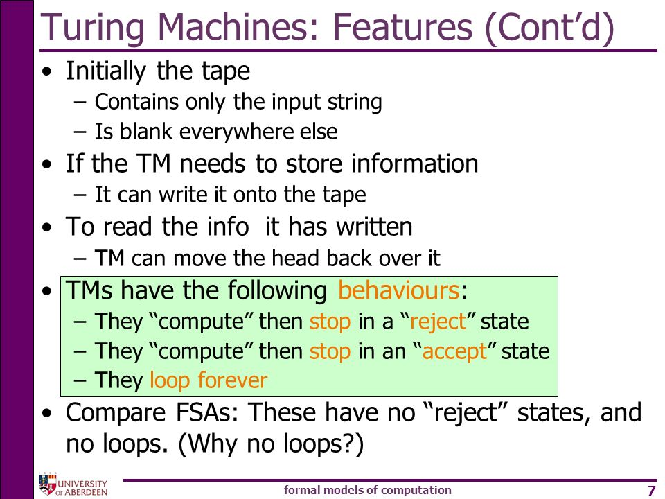 Turing Machines: Features (Cont'd)